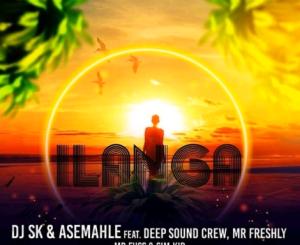 DJ SK & Asemahle – iLanga Ft. DeepSound Crew, Mr Freshly, Mr Fuss & Sim Kid