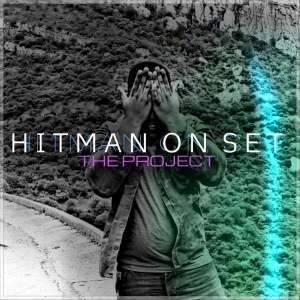 ALBUM: Hitman On Set – The Project