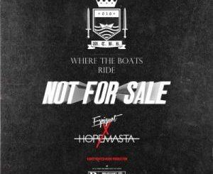 HopeMasta & Espiquet – Not For Sale