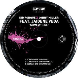 Kid Fonque & Jonny Miller – Somewhere Ft. Jaidene Veda