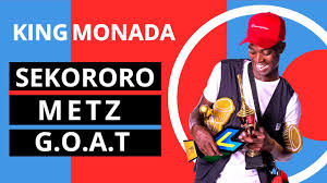 King Monada – Sekororo Metz (The Greatest Of All Time)