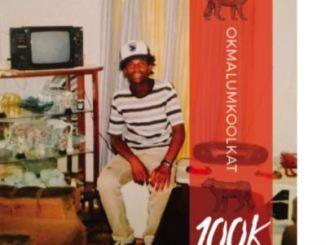 Okmalumkoolkat – 100k Macassette
