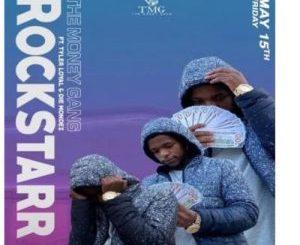 The Money Gang – Rockstarr Ft. Tyler Loyal & Die Mondez