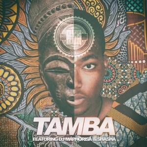 Cuebur – Tamba Ft. DJ Maphorisa & ShaSha