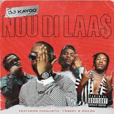 DJ Kaygo – Nou Di Laas (Cover Artwork)