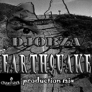 Dj Obza – EarthQuake (Appreciation Production Mix)