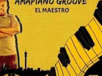 El Maestro – Angbuyel'emuva Ft. MKeyz & AMASMS