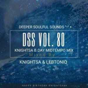 KnightSA89 & LebtoniQ – Deeper Soulful Sounds Vol. 80