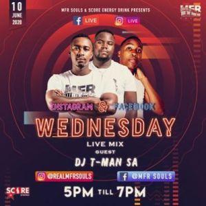 MFR Souls & DJ T-MAN – Wednesday Live Mix (10-06-2020)