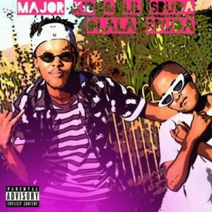 Major kid & Lil Sbuda – Dlala Sbuda