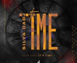 Silva DaDj – It's Time