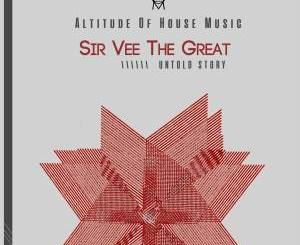 Sir Vee the Great – Untold Story