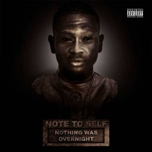 Sleezy Luciano – Note To Self (Nothing Was Overnight)