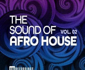 VA – The Sound Of Afro House, Vol. 02
