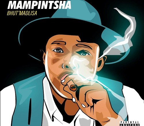DOWNLOAD Mampintsha Bhut'Madlisa Album (Zip)