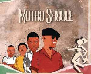 Don Luciano – Motho Shuule Ft. DJ Bullet, DJ Sumbody & Junior Taurus
