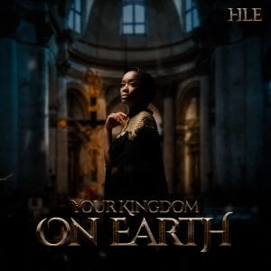 ALBUM: Hle – Your Kingdom On Earth (Live)