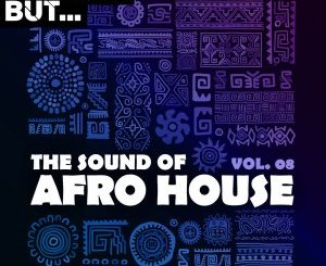 Nothing But… The Sound of Afro House, Vol. 08
