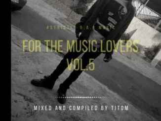 TitoM – For The Music Lovers Vol.5 (Strictly R.A.R Music)