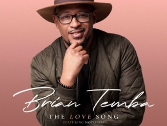 Brian Temba – The Love Song Ft. Motlhabi