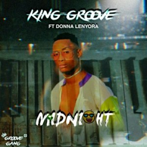 King Groove – Midnight Ft. Donna Lenyora