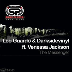 EP: Leo Guardo, Darksidevinyl & Venessa Jackson – The Messenger