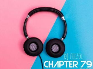DJ FeezoL – Chapter 79 Mix