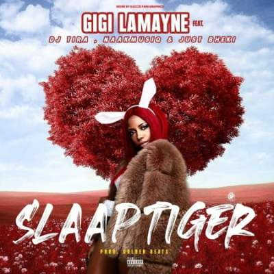 Gigi Lamayne – Slaap Tiger Ft. DJ Tira, NaakmusiQ & Just Bheki