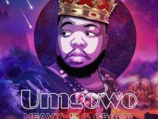 HEAVY-K & Csana – Umgowo