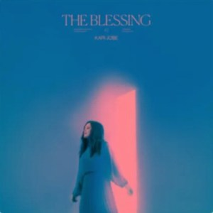 Kari Jobe – The Blessing (Live)