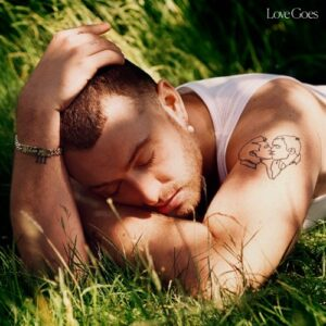 Sam Smith – Love Goes