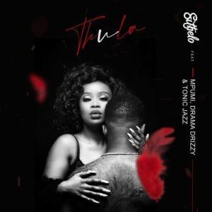 Sithelo – Thula Ft. Mpumi, Drama Drizzy & Tonic Jazz