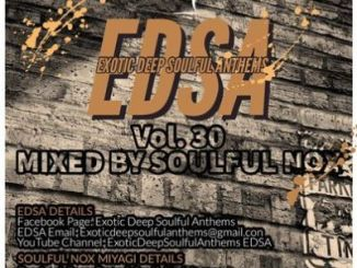 Soulful Nox – Exotic Deep Soulful Anthems vol. 30 Mix