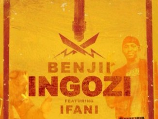Benjii SA – Ingozi (Remix) Ft. iFani