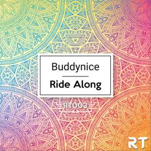 Buddynice – Ride Along (Redemial Mix)