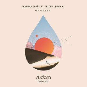 Hanna Hais, Tritha Sinha – Mandala (Original Mix)