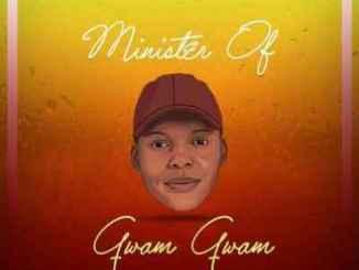 ThackzinDJ – Minister of Gwam Gwam