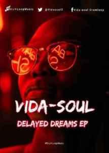 Vida-soul – Delayed Dreams