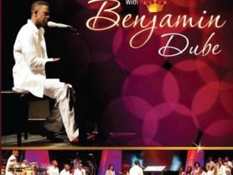 Benjamin Dube – Elshadai Adonaih