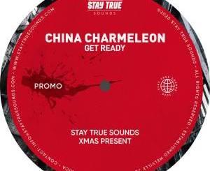 China Charmeleon – Get Ready