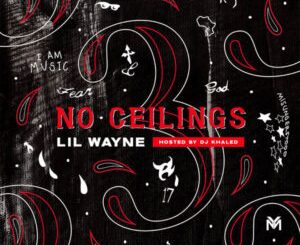 Lil Wayne – No Ceilings 3 B Side