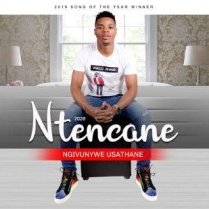 Ntencane – Ngivunywe Usathane