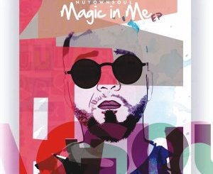 NutownSoul – Magic In Me