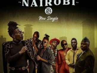 Bensoul – Nairobi Ft. Sauti Sol, Nviiri the Storyteller & Mejja