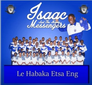 Isaac And The Mighty Messengers – Lona Ba Rata Gophela