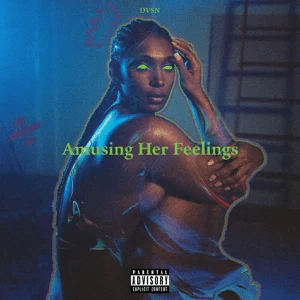 dvsn – Amusing Her Feelings