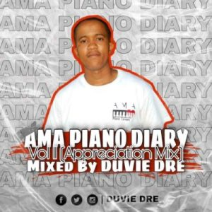 Duvie Dre – The AmaPiano Diary Vol. 11 Mix