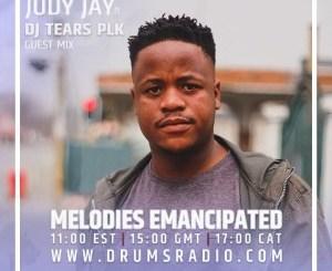 DJ Tears PLK – Melodies Emancipated Guest Mix