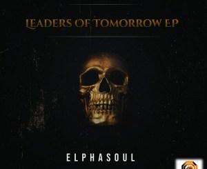 ElphaSoul – Leaders Of Tomorrow
