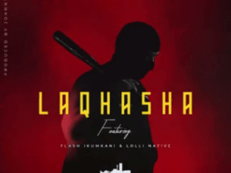 Emtee – Laqhasha Ft. Lolli Native & Flash Ikumkani